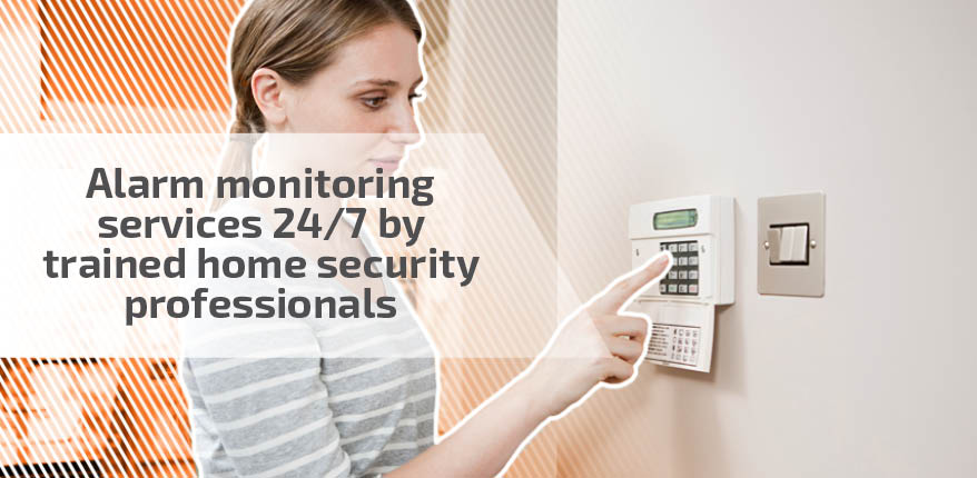 Alarm monitoring services 24/7 by trained home security professionals