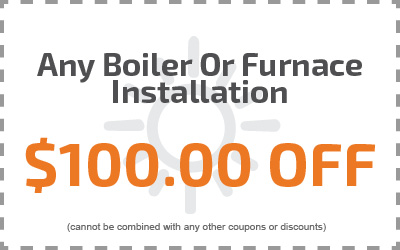 Any Boiler or Furnace Installation $100.00 Off